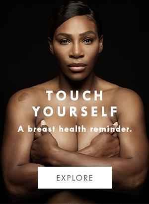 Fai come Serena. Touch yourself